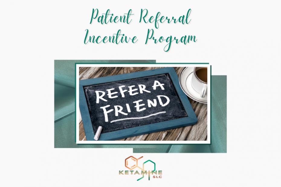 Patient Referral Incentive Program
